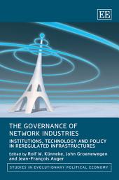 The Governance of Network Industries: Institutions, Technology and Policy in Reregulated Infrastructures