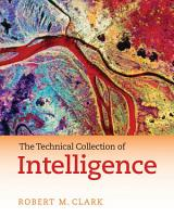 The Technical Collection of Intelligence PDF