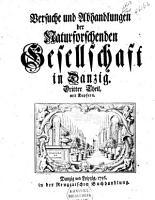 Versuche und Abhandlungen der Naturforschenden Gesellschaft in Danzig PDF