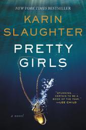 Pretty Girls : A Novel