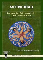 Motricidad: Perspectiva psicomotricista de la intervención