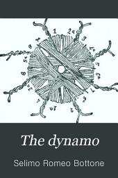 The Dynamo: How Made and how Used