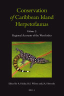 Conservation of Caribbean Island Herpetofaunas Volume 2: Regional Accounts of the West Indies