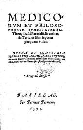 De tartaro libri septem ... opera ... Adami a Bodenstein in lucem primo editi, nunc vero a auctiores et castigatiores denuo excusi