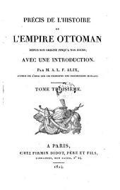 Precis de L'Historie de L'Empire Ottoman