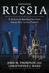Russia: A Historical Introduction from Kievan Rus' to the Present, Edition 8