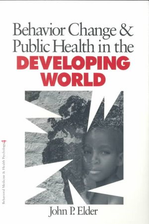 Behavior Change and Public Health in the Developing World PDF