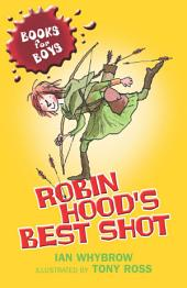 Books For Boys: 1: Robin Hood's Best Shot