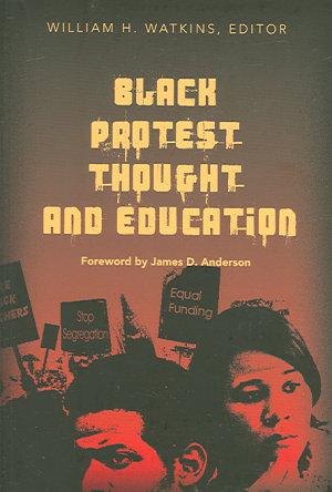 Black Protest Thought and Education PDF