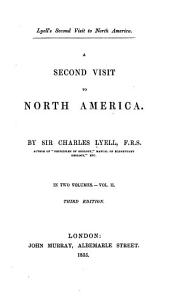 A Second Visit to North America: Volume 2