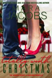 Totally Worth Christmas (Worth Series Book 4.5): A Copper Country Novella