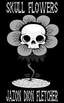 Skull Flowers  Ukrainian Language Edition  PDF