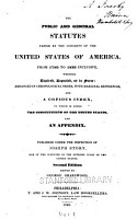The Public and General Statutes Passed by the Congress of the United States of America PDF