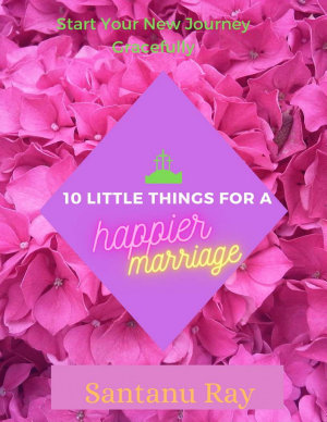 10 Little Things for a Happier Marriage