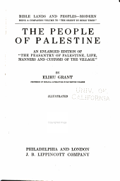 The people of Palestine: an enlarged ed. of The peasantry of Palestine, life, manners, and customs of the village