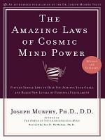 The Amazing Laws of Cosmic Mind Power PDF
