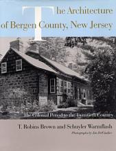 The Architecture of Bergen County  New Jersey PDF