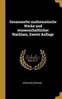 Gesammelte Mathematische Werke Und Wissenschaftlicher Nachlass  Zweite Auflage PDF
