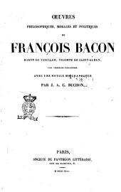 Oeuvres philosophiques, morales et politiques de Francois Bacon