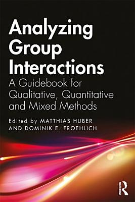 Analyzing Group Interactions