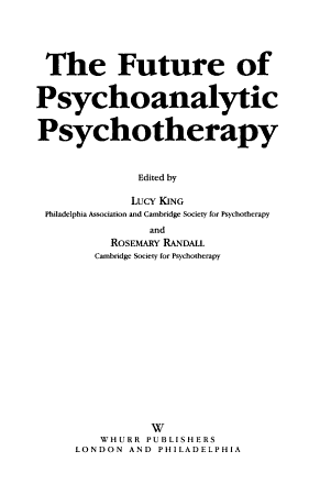The Future of Psychoanalytic Psychotherapy PDF