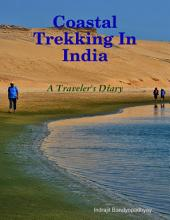 Coastal Trekking In India - A Traveler's Diary