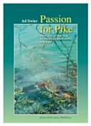 Passion Pike: Challenge Mystery Fly-fishing Pike