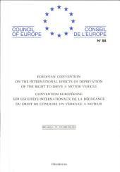 Convention Européenne Sur Les Effets Internationaux de la Déchéance Du Droit de Conduire Un Véhicule a Moteur
