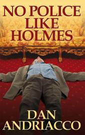 No Police Like Holmes