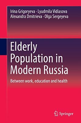 Elderly Population in Modern Russia PDF