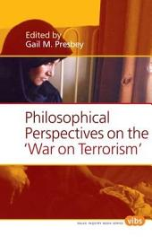 Philosophical Perspectives on the War on Terrorism