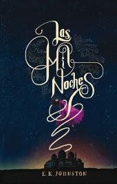 Las mil noches: Volumen 1