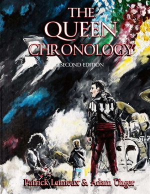The Queen Chronology  2nd Edition