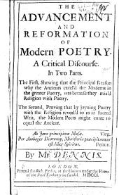 The Advancement and Reformation of Modern Poetry: A Critical Discourse. In Two Parts ...