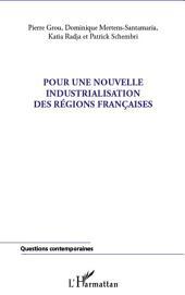 Pour une nouvelle industrialisation des régions françaises