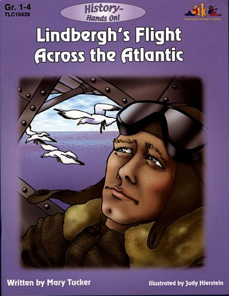 Lindbergh's Flight Across the Atlantic (ENHANCED eBook)