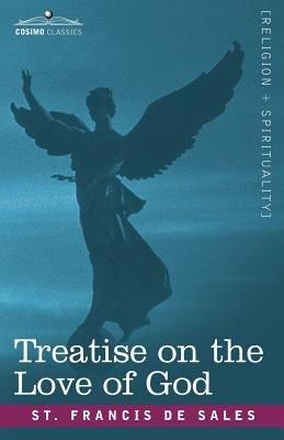Treatise on the Love of God PDF