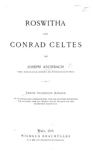 Roswitha und Conrad Celtes     Zweite vermehrte Auflage  etc PDF
