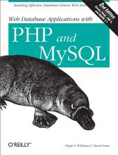 Web Database Applications with PHP and MySQL: Building Effective Database-Driven Web Sites, Edition 2
