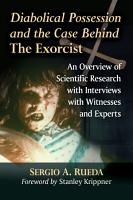 Diabolical Possession and the Case Behind The Exorcist PDF