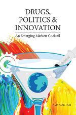 Drugs, Politics, and Innovation