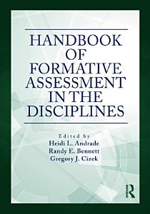 Handbook of Formative Assessment in the Disciplines Book