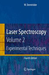 Laser Spectroscopy: Vol. 2: Experimental Techniques, Edition 4