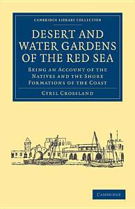 Desert and Water Gardens of the Red Sea PDF