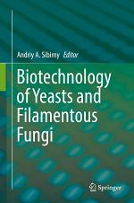 Biotechnology of Yeasts and Filamentous Fungi