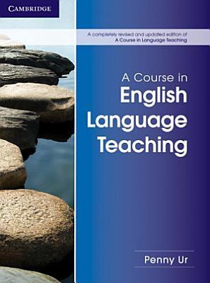 A Course in English Language Teaching PDF