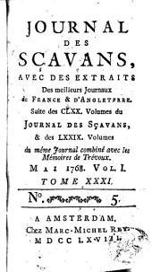Journal des sçavans, avec des extraits des meilleurs journaux de France et d'Angleterre: Volume31