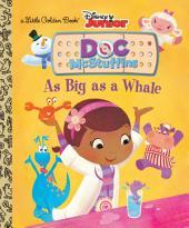 As Big as a Whale (Disney Junior: Doc McStuffins)