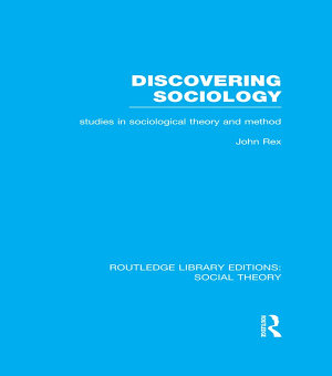 Discovering Sociology  RLE Social Theory  PDF