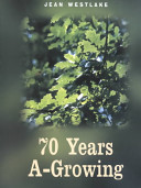 70 Years A-Growing